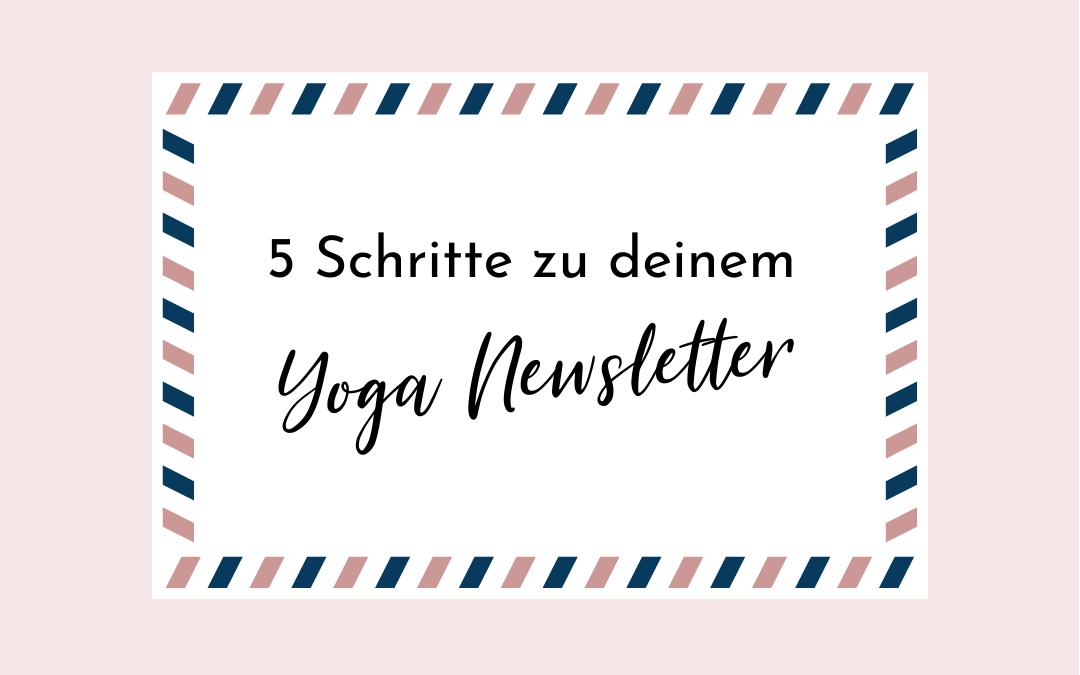 In 5 Schritten zu deinem Yoga-Newsletter