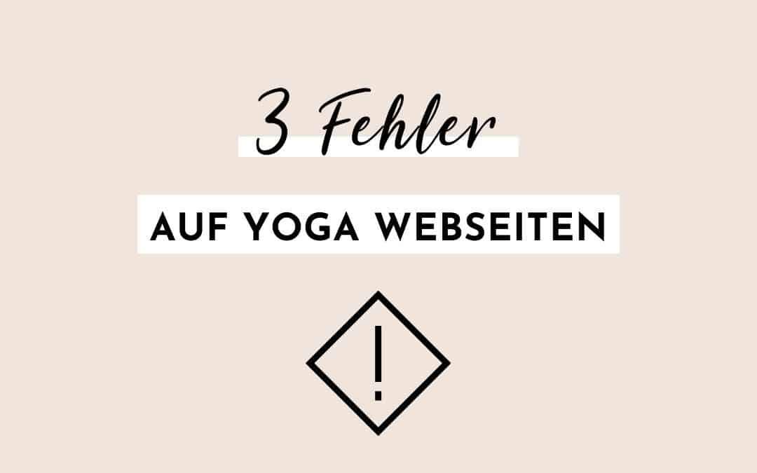 3 Fehler auf Yoga Webseiten
