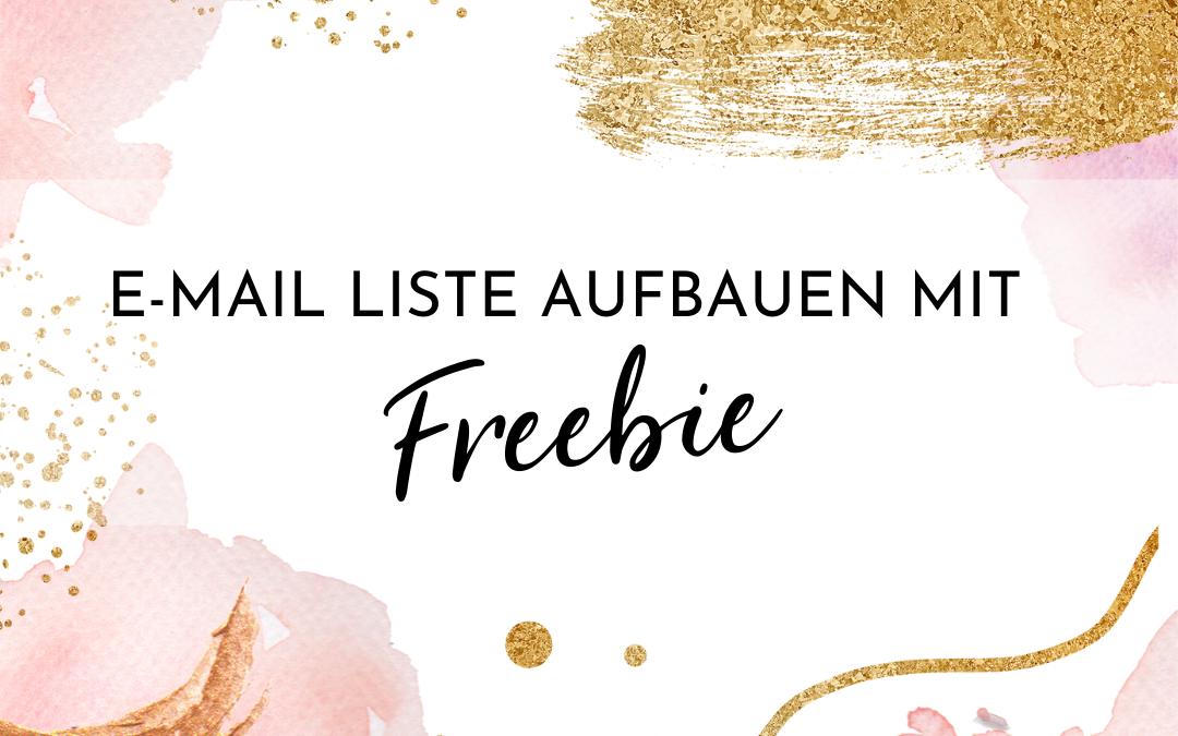 E-Mail Liste aufbauen mit einem Freebie